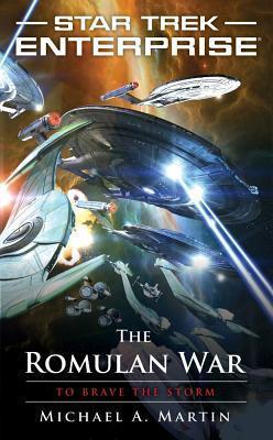 Star Trek: Enterprise: The Romulan War: To Brave the Storm