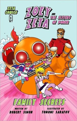 Zoey Zeta and the Sisters of Power, Family Secrets, Comic Book (Kids Comic)