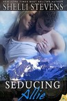 Seducing Allie (Seattle Steam, #3)