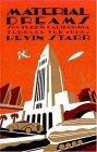 Material Dreams: Southern California Through the 1920s (Americans & the California Dream)