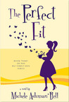 The Perfect Fit (Butterfly Box, #3)