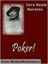 Poker! by Zora Neale Hurston
