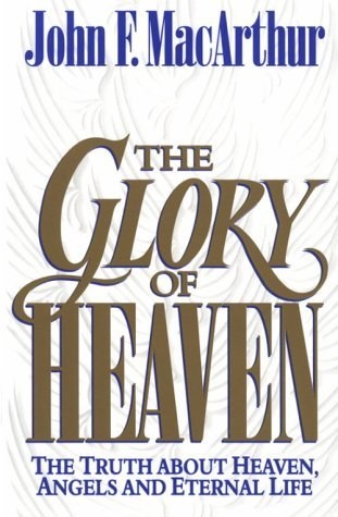 The Glory of Heaven: The Truth about Heaven, Angels and Eternal Life (ePUB)