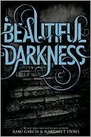 Beautiful Darkness (Beautiful Creatures,...