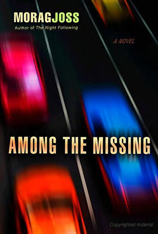 Among the Missing by Morag Joss