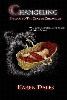 Changeling(The Chosen Chronicles 0) EPUB