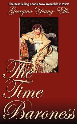 The Time Baroness by Georgina Young-Ellis