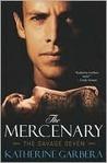 Mercenary (Savage Seven, #1)
