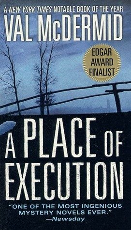 A Place of Execution by Val McDermid