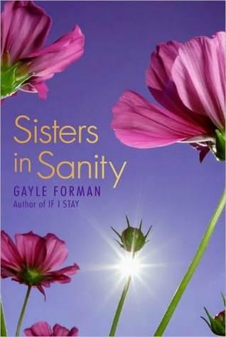 Sisters in Sanity by Gayle Forman