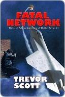 Fatal Network by Trevor Scott