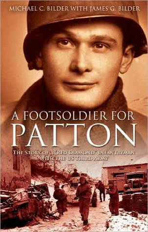 A Footsoldier for Patton: The Story of a