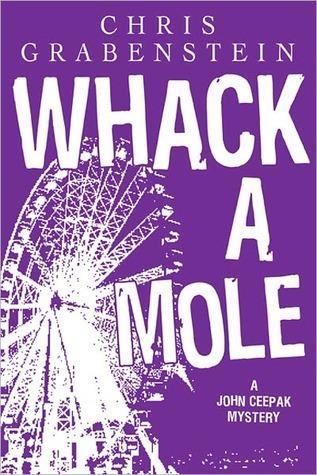 Whack A Mole by Chris Grabenstein