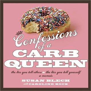 confessions-of-a-carb-queen-a-memoir