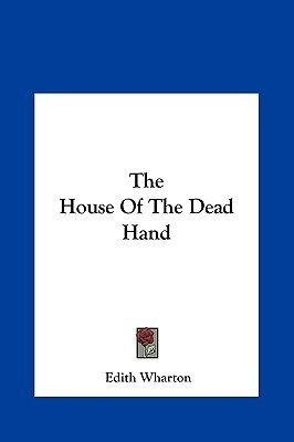The House Of The Dead Hand