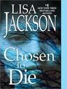 Chosen To Die (To Die, #2)
