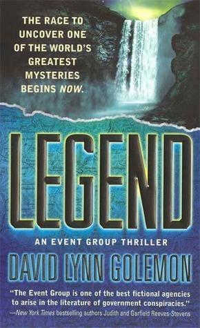 Legend by David Lynn Golemon