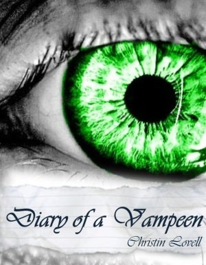 Diary of a Vampeen (Vamp Chronicles, #1)