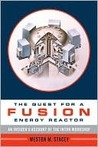 The Quest for a Fusion Energy Reactor: An Insider's Account of the INTOR Workshop
