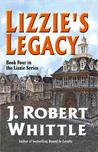 Lizzie's Legacy (Lizzie Series, Book 4)