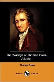 The Writings of Thomas Paine - Volume 2 (1779-1792): the Rights of Man