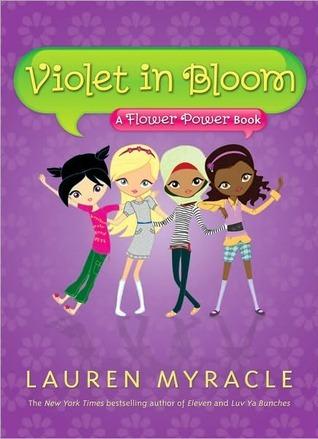 Violet in Bloom by Lauren Myracle
