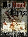 The Hand of Christ (The Sterling Novels, #1)