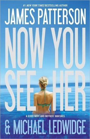 Now You See Her - Free Preview by James Patterson