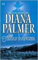 The Texas Ranger by Diana Palmer