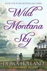 Wild Montana Sky (Montana Sky, #1)