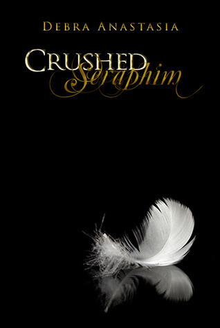 Crushed Seraphim (Seraphim, #1)