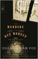 The Murders in Rue Morgue by Edgar Allan Poe