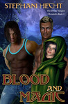 Blood and Magic (Drone Vampire Chronicles, #3)