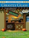 Ghastly Glass (A Renaissance Faire Mystery, #2)