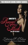 Dmitry's Royal Flush by Latrivia S. Nelson