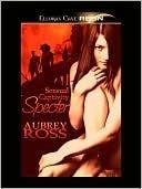 Specter by Aubrey Ross
