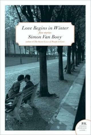 Love Begins in Winter by Simon Van Booy