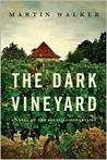 The Dark Vineyard...