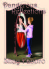 Dangerous Reflections (Adventures of Alexis Davenport #1)