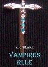 Vampires Rule (Rule, #1)