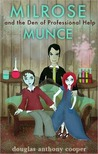 Milrose Munce and the Den of Professional Help