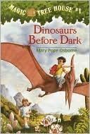 Dinosaurs Before Dark(Magic Tree House 1)