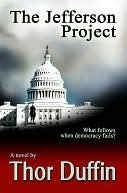The Jefferson Project by Thor Duffin