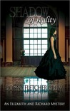 Shadow of Reality (Elizabeth and Richard Mysteries, #1)