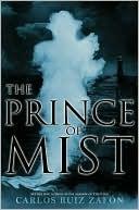 The Prince of Mist by Carlos Ruiz Zafón