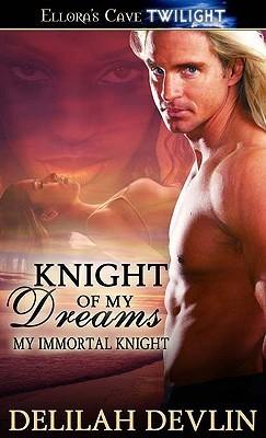 Knight of My Dreams by Delilah Devlin