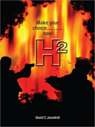 H2 Make Your Choice......Now!
