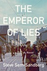 The Emperor of Lies by Steve Sem-Sandberg