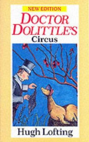 Doctor Dolittle's Circus by Hugh Lofting