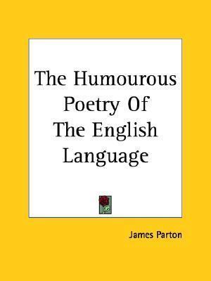 Humorous Poetry of the English Language